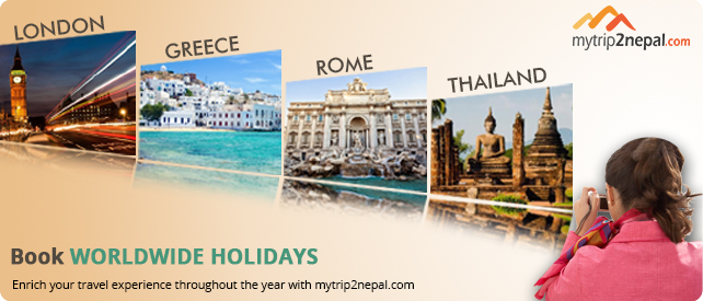 Book Worldwide Holidays with MyTrip2Nepal
